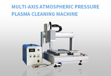 Multi-axis atmospheric pressure plasma cleaning machine